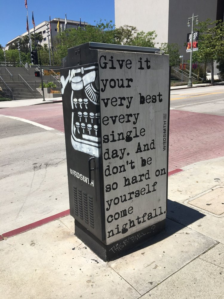 "Public art from Los Angeles: A typewriter and a message urging the reader to ""Give it your very best"""